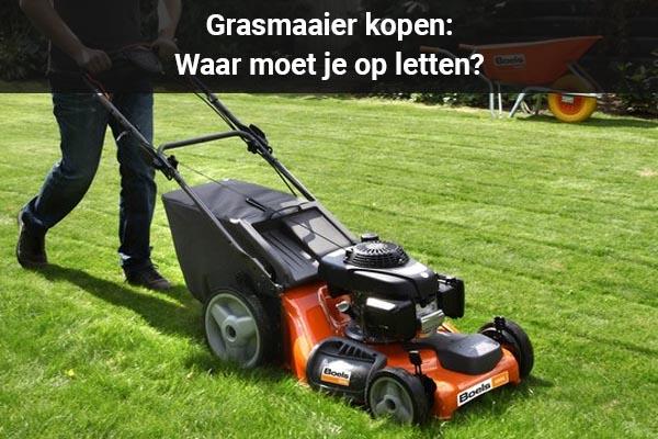 grasmaaier kopen waar op letten