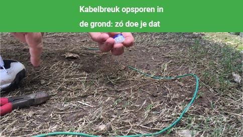 kabelbreuk opsporen in de grond